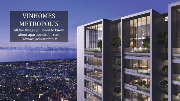 Vinhomes Metropolis and all the things you need to know about apartments for rent
